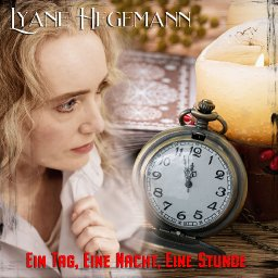 Info zum Song Lyane Hegemann- Eine Nacht, ein Tag, eine Stunde