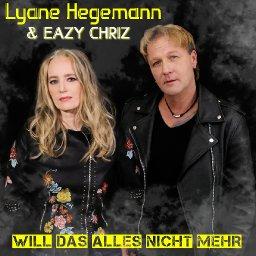 """Info zum Song Lyane Hegemann und EAZY CHRIZ """"Will das alles nicht mehr"""""""