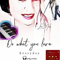 Do what you love ~ Everyday
