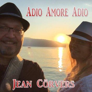 Adio Amore Adio - Jean Corvers