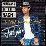 Kein Mann für eine Nacht (Long Dance Mix)