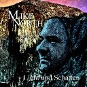 Mike North-Licht und Schatten