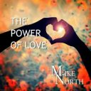 Mike North - The Power of love