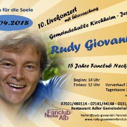 10.Konzert mit Rudy Giovannini in 73230 Kirchheim - Jesingen und 15 Jahre Rudy Giovannini Fanclub Neckar Alb.