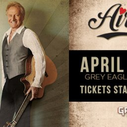 Air Supply at Grey Eagle Event Centre
