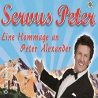 Servus Peter - Hommage an Peter Alexander