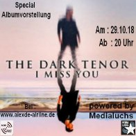 Albumvorstellung The Dark Tenor i miss you