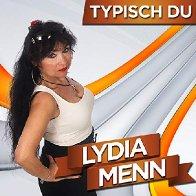 Lydia Menn-Typisch Du