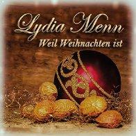 Lydia Menn-Weil Weihnachten ist