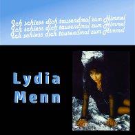 Cover Lydia Menn-Ich schiess dich tausendmal zum Himmel