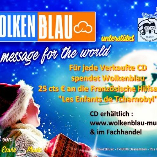 Wolkenblau-A message for the World