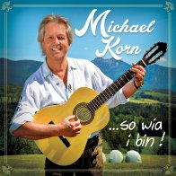 Michael Korn - So wia i bin