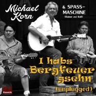 Michael Korn - I habs Bergfeuer gsehn