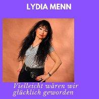 Cover Lydia Menn-Vielleicht wären wir glücklich geworden