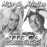 Cover M@rgO & Kristian Conde - Disco Come Back