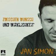 Cover Jan Simon-Zwischen Wunsch und Wirklichkeit