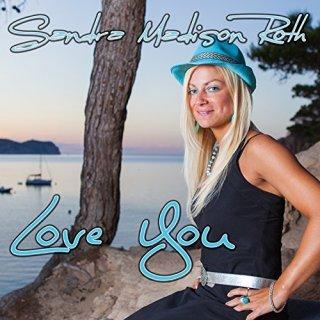 Sandra Madison Roth - Love You 2016