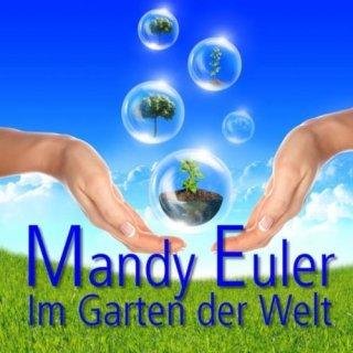 Mandy Euler - Im Garten der Welt