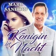 """Marc Sandorf """"Königin der Nacht"""" CD Cover"""
