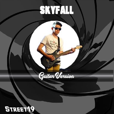 Street19 Skyfall(GuitarVersion)