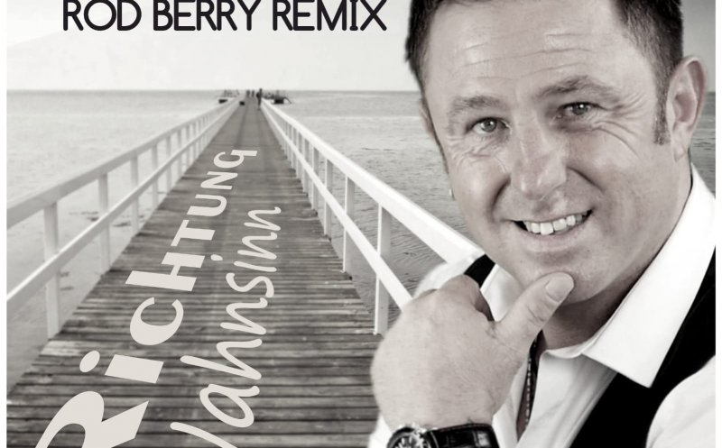 Richtung Wahnsinn (Rod Berry Dj Remix)