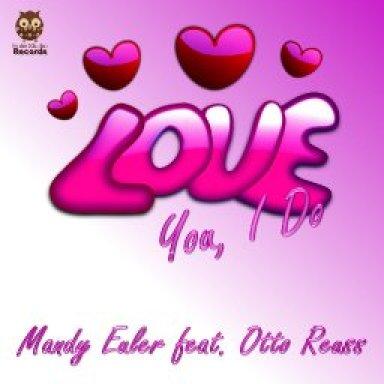 Love You, I Do - Duett Mandy Euler und Otto Reuss